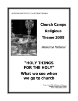 2005 – Holy Things for the Holy (PDF)